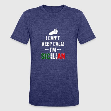 Keep calm Sicilian - Unisex Tri-Blend T-Shirt