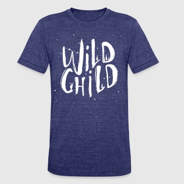 wild child - Unisex Tri-Blend T-Shirt