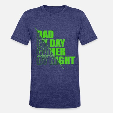 Night Mens Dad By Day Gamer By Night T-Shirt, Funny Dad - Unisex Tri-Blend T-Shirt