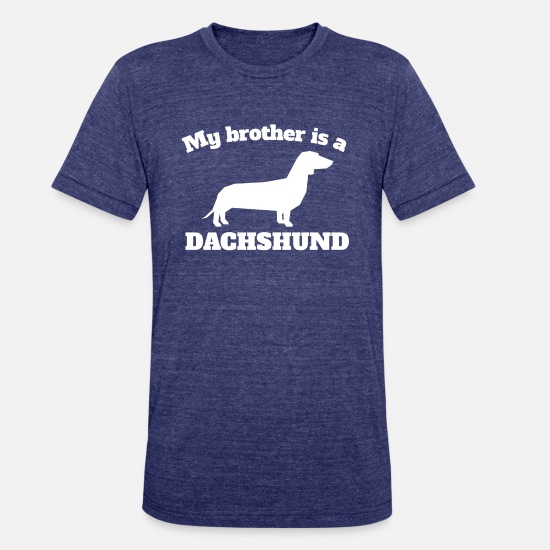 Dachshund T-Shirts - My Brother Is A Dachshund - Unisex Tri-Blend T-Shirt heather indigo