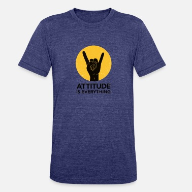 Attitude Is Everything attitude - Unisex Tri-Blend T-Shirt