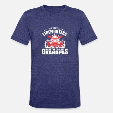 Firefighter Retired Firefighters Make The Coolest GrandPas - Unisex Tri-Blend T-Shirt