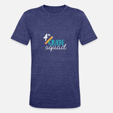 Fourth Grade Squad Teachers 4th Graders 4th shirt - Unisex Tri-Blend T-Shirt
