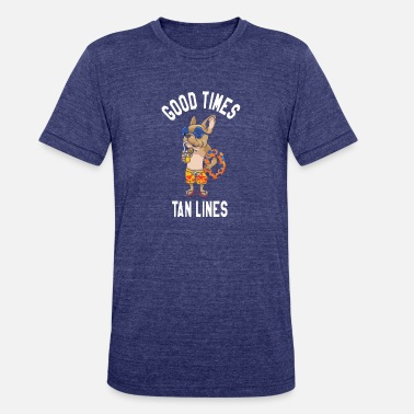 4aa0776a Tan Lines Good Times Tan Lines - Unisex Tri-Blend T-Shirt