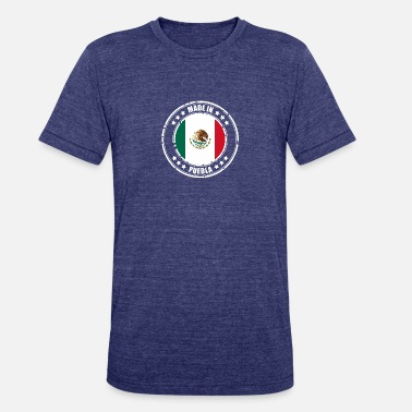 Puebla MADE IN PUEBLA - Unisex Tri-Blend T-Shirt