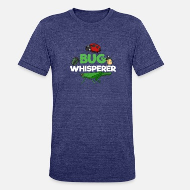 Entomology Bug Whisperer Cool Outdoor Entomology Funny - Unisex Tri-Blend T-Shirt