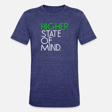 Higher State Of Mind higher state of mind - Unisex Tri-Blend T-Shirt