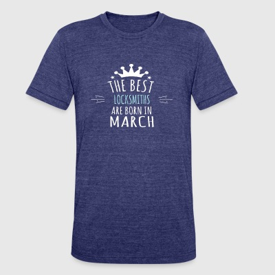 Best LOCKSMITHS are born in march - Unisex Tri-Blend T-Shirt by American Apparel