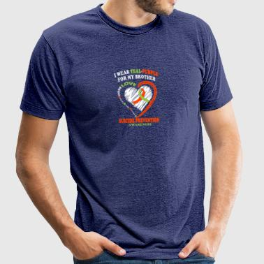 For My Brother Suicide Prevention Awareness Shirt - Unisex Tri-Blend T-Shirt by American Apparel