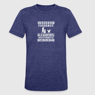 Blacksmithing With A Chance Of Drinking T Shirt - Unisex Tri-Blend T-Shirt by American Apparel
