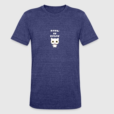 meow or never - Unisex Tri-Blend T-Shirt by American Apparel