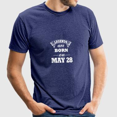 Legends are born on May 28 - Unisex Tri-Blend T-Shirt