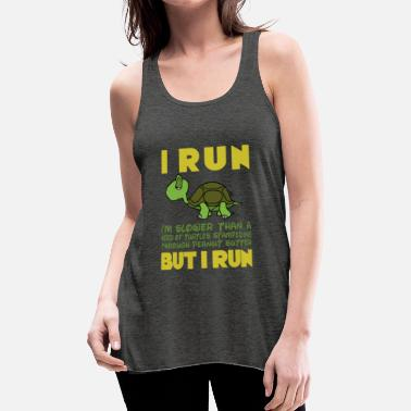 Funny Running I run but i run - Women's Flowy Tank Top