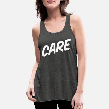 Care CARE - Women's Flowy Tank Top