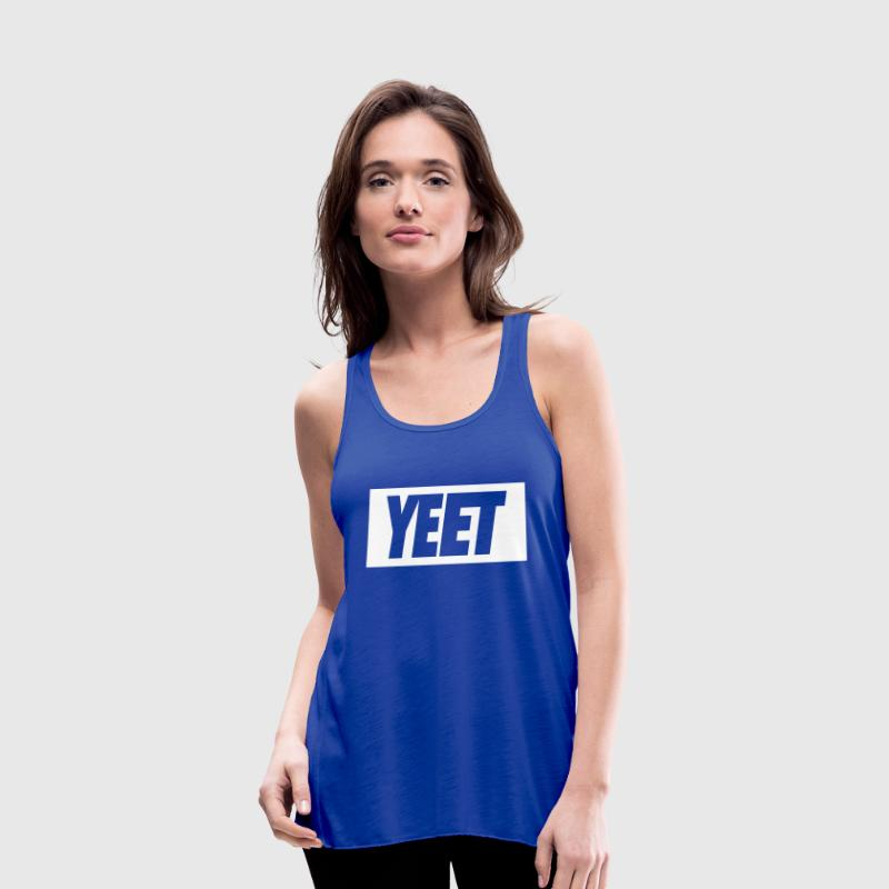 Yeet - Women's Flowy Tank Top by Bella
