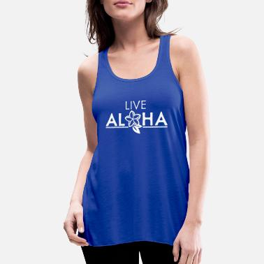 Live Aloha, white - Women's Flowy Tank Top