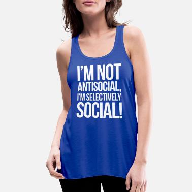 Funny Antisocial Antisocial - Women's Flowy Tank Top