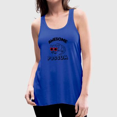 Awesome Possum - Women's Flowy Tank Top by Bella