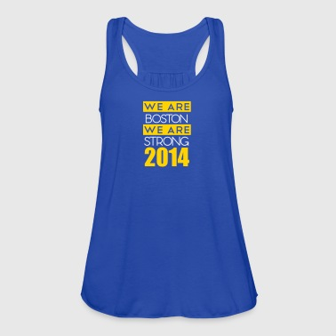 We Are Boston Strong - Women's Flowy Tank Top by Bella