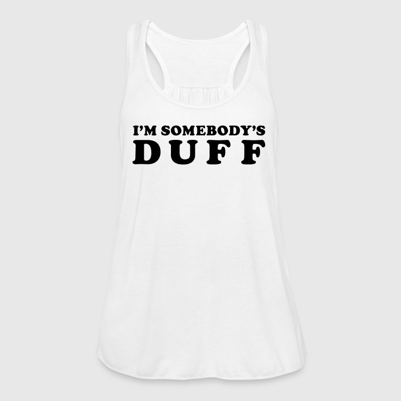 I'm Somebody's Duff Tshirt Graphic Tees,  - Women's Flowy Tank Top by Bella
