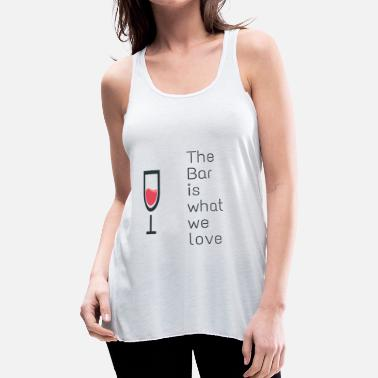 Bar The bar - Women's Flowy Tank Top by Bella