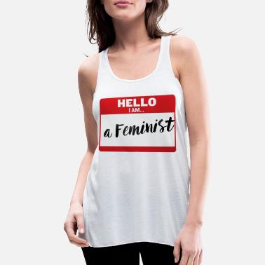 Tag Name Tag - a Feminist - Women's Flowy Tank Top