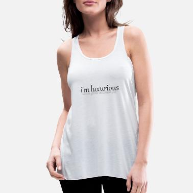 Luxury luxurious - Women's Flowy Tank Top