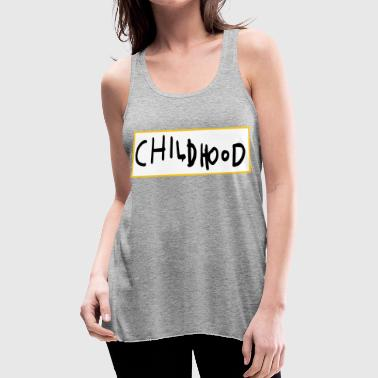 CHILDHOOD SIMPLE - Women's Flowy Tank Top by Bella