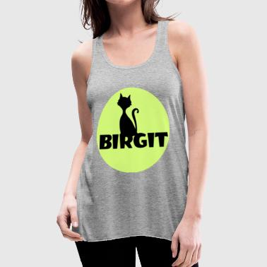 Name Day Birgit Name first name - Women's Flowy Tank Top by Bella