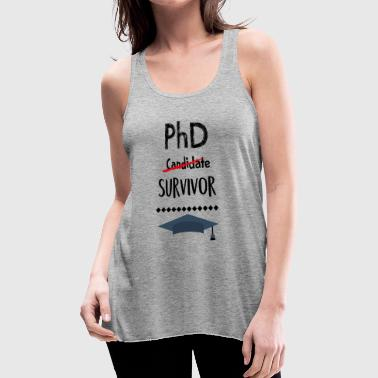 PHD Survivor - Women's Flowy Tank Top by Bella
