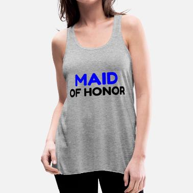 Maid Of Honor MAID OF HONOR - Women's Flowy Tank Top by Bella