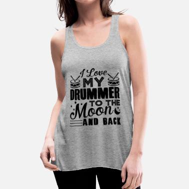 Drummer I Love My Drummer Shirt - Women's Flowy Tank Top