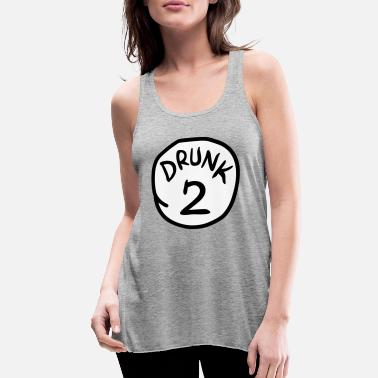 Drunk 2 - Women's Flowy Tank Top