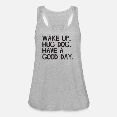 Mad Over Shirts Wake Up Hug A Dog Have A Good Day Unisex Premium Tank Top