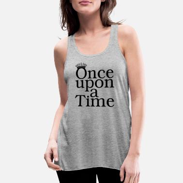 Once upon a time - Women's Flowy Tank Top