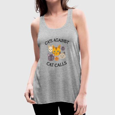 Cats Against Cat Calls - Women's Flowy Tank Top by Bella