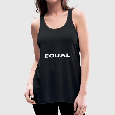 equal - Women's Flowy Tank Top by Bella