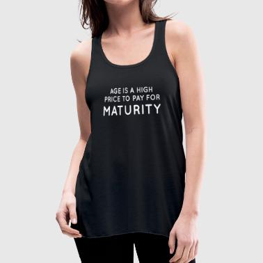 Maturity - Women's Flowy Tank Top by Bella