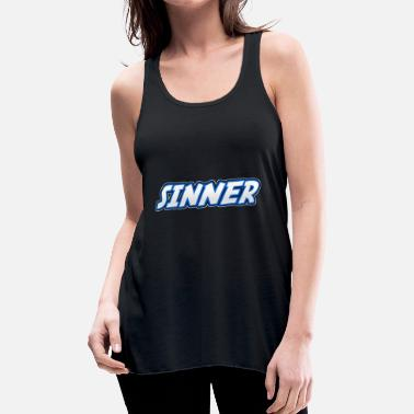 Sinner Sinner - Women's Flowy Tank Top by Bella