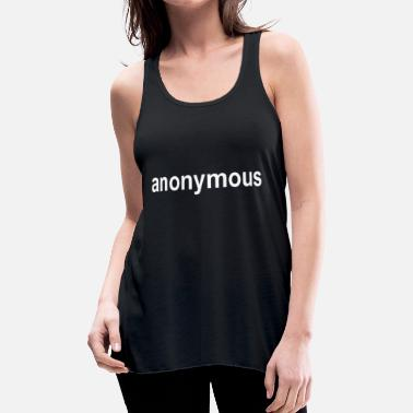 Anonymous anonymous - Women's Flowy Tank Top by Bella