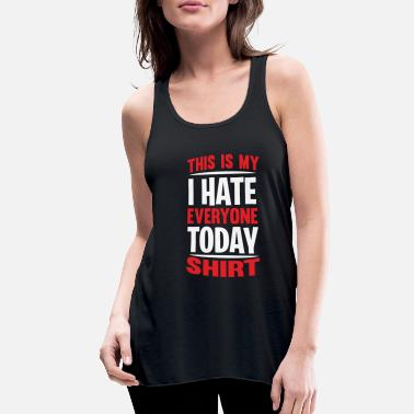 Wolf People hate Monday sarcasm Shut Up Gifts - Women's Flowy Tank Top