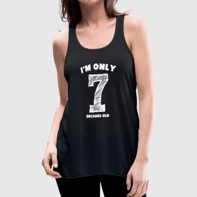 I'm Only 7 Decades Old - Women's Flowy Tank Top by Bella