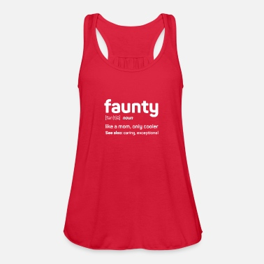 5bc9eb0e5712dc Faunty - funny aunty like a mom only cooler Women s Premium T-Shirt ...
