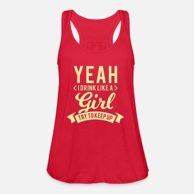 aa8d53d6 Yeah i drink like a girl try to keep up Maternity Long T-Shirt ...