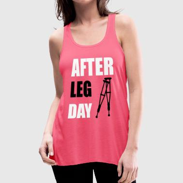 After Leg Day Crutches Funny Fitness - Women's Flowy Tank Top by Bella