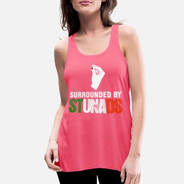 Surrounded by stunads gift - Women's Flowy Tank Top