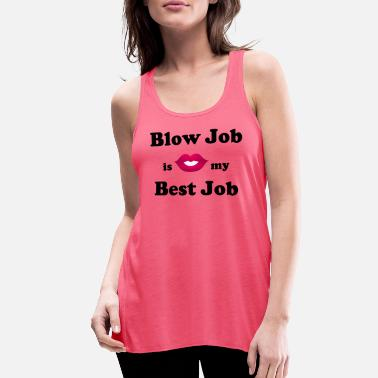 Job Blow Job - Women's Flowy Tank Top
