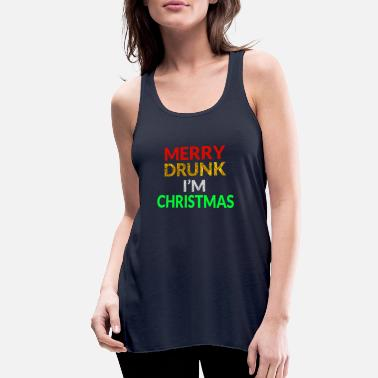 Merry Merry Drunk I'm Christmas - Women's Flowy Tank Top