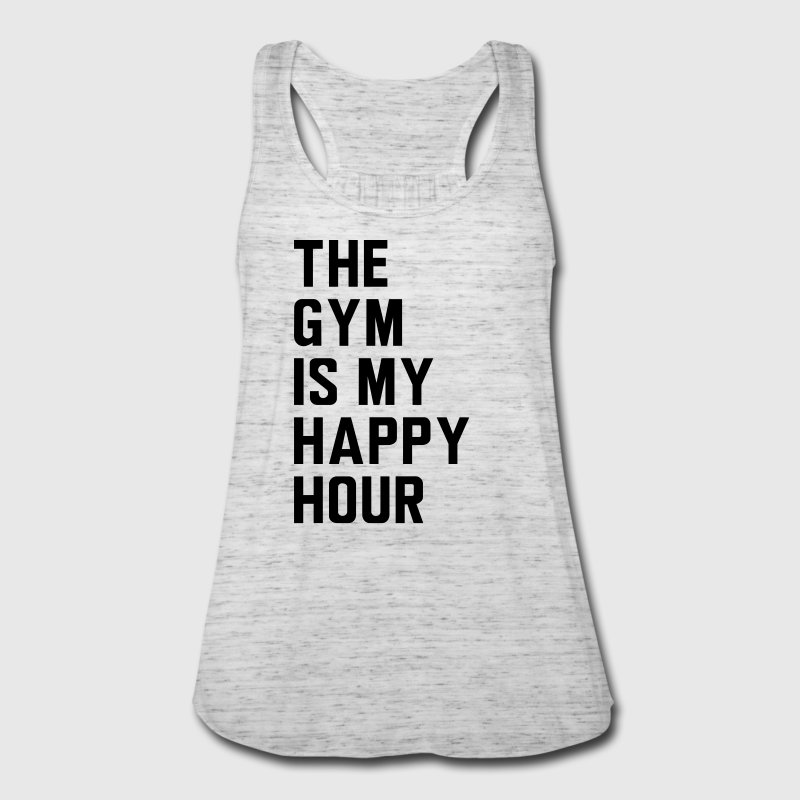 The gym is my happy hour - Women's Flowy Tank Top by Bella