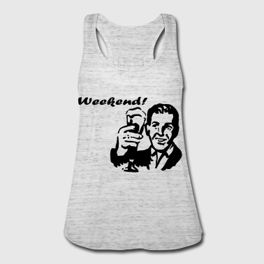 Weekend! - Women's Flowy Tank Top by Bella